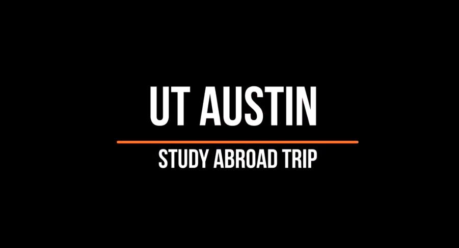 A video screenshot saying UT Austin Education Abroad